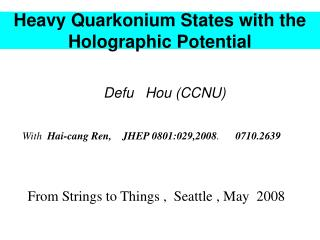 Heavy Quarkonium States with the Holographic Potential