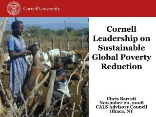 Cornell Leadership on Sustainable Global Poverty Reduction