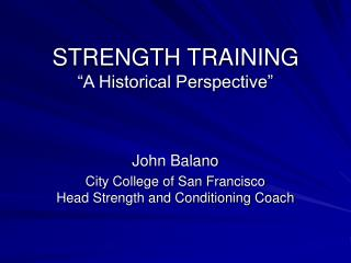 "STRENGTH TRAINING ""A Historical Perspective"""