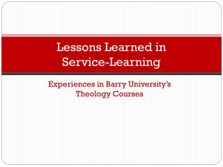 Lessons Learned in  Service-Learning