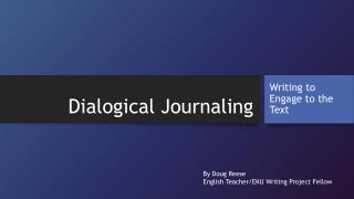 Dialogical Journaling