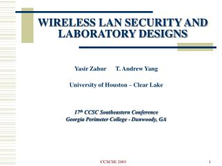 WIRELESS LAN SECURITY AND LABORATORY DESIGNS
