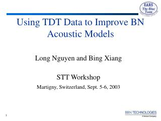 Using TDT Data to Improve BN Acoustic Models