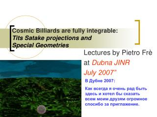 Cosmic Billiards are fully integrable: Tits Satake projections and  Special Geometries