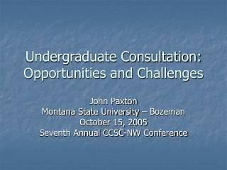 Undergraduate Consultation: Opportunities and Challenges