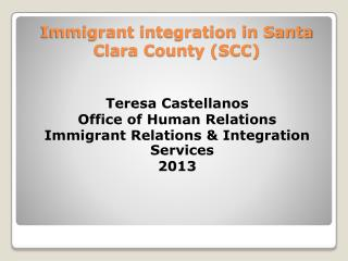 Immigrant integration in Santa Clara County (SCC)