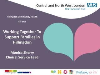 Hillingdon Community Health EIS Site Working Together To Support Families in Hillingdon