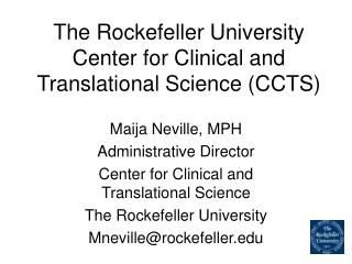 The Rockefeller University Center for Clinical and Translational Science (CCTS)
