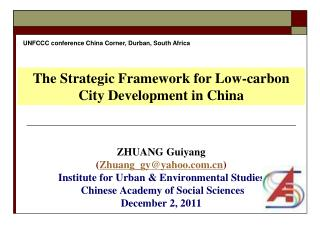 ZHUANG Guiyang  ( Zhuang_gy@yahoo ) Institute for Urban & Environmental Studies