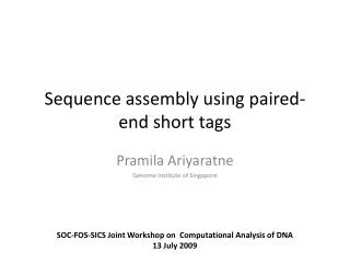 Sequence assembly using paired-end short tags