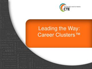 Leading the Way:  Career Clusters™
