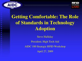 Getting Comfortable: The Role of Standards in Technology Adoption