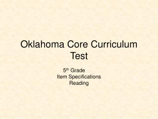 Oklahoma Core Curriculum  Test