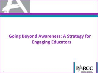 Going Beyond Awareness: A Strategy for Engaging Educators