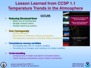 Lesson Learned from CCSP 1.1 Temperature Trends in the Atmosphere