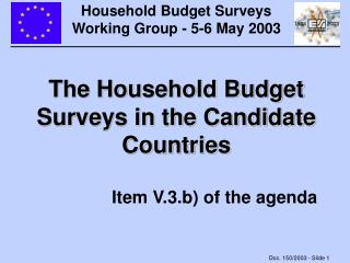 Household Budget Surveys Working Group - 5-6 May 2003