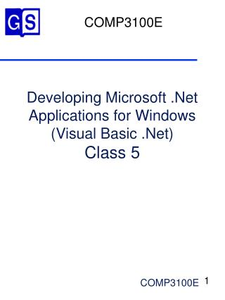Developing Microsoft .Net Applications for Windows (Visual Basic .Net) Class 5