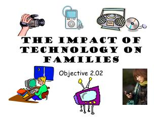The Impact of Technology on Families