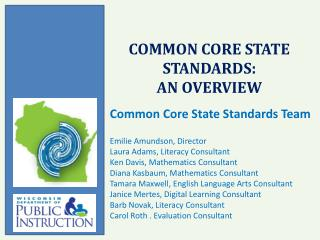 Common Core State Standards:  an overview