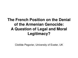 Clotilde Pegorier, University of Exeter, UK