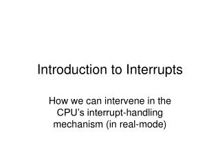 Introduction to Interrupts