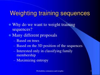 Weighting training sequences