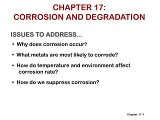 CHAPTER 17: CORROSION AND DEGRADATION