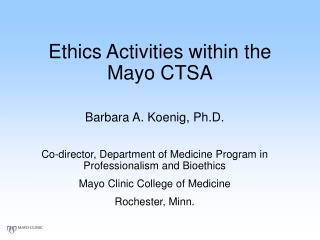 Ethics Activities within the Mayo CTSA