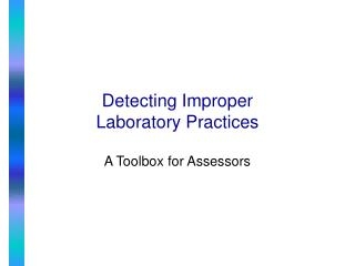 Detecting Improper Laboratory Practices