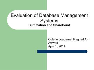 Evaluation of Database Management Systems Summation and SharePoint