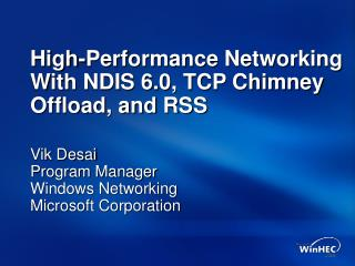 High-Performance Networking With NDIS 6.0, TCP Chimney Offload, and RSS