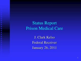Status Report Prison Medical Care