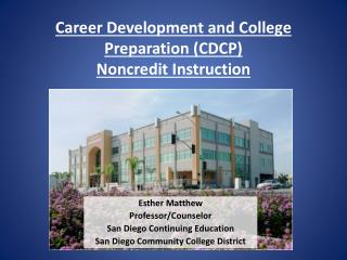 Career Development and College Preparation (CDCP) Noncredit Instruction
