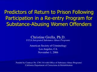 Christine Grella, Ph.D. UCLA Integrated Substance Abuse Programs