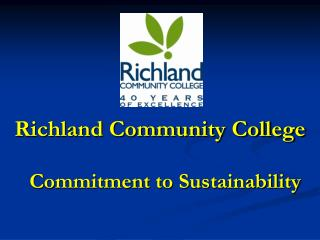 Richland Community College   Commitment to Sustainability