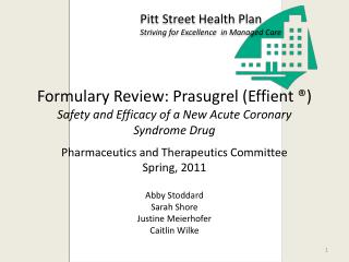 Formulary Review: Prasugrel (Effient ®) Safety and Efficacy of a New Acute Coronary Syndrome Drug