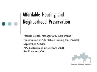 Affordable Housing and  Neighborhood Preservation