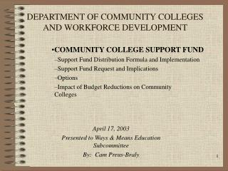 DEPARTMENT OF COMMUNITY COLLEGES AND WORKFORCE DEVELOPMENT