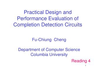 Practical Design and Performance Evaluation of Completion Detection Circuits