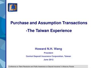 Purchase and Assumption Transactions -The Taiwan Experience