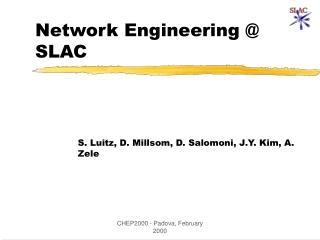 Network Engineering @ SLAC