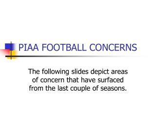 PIAA FOOTBALL CONCERNS