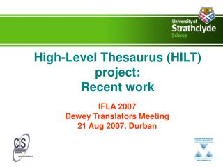 High-Level Thesaurus (HILT) project: Recent work