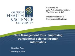 Care Management Plus : Improving translational science through informatics