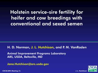 Holstein service-sire fertility for heifer and cow breedings with conventional and sexed semen
