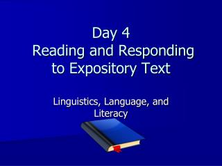 Day 4  Reading and Responding to Expository Text