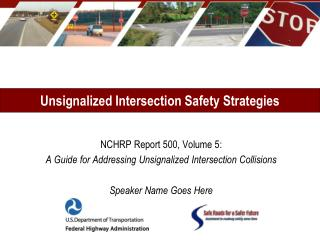Unsignalized Intersection Safety Strategies