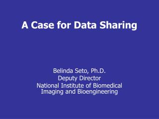 A Case for Data Sharing
