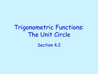 Trigonometric Functions: The Unit Circle