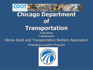 Chicago Department  of  Transportation Gabe Klein Commissioner